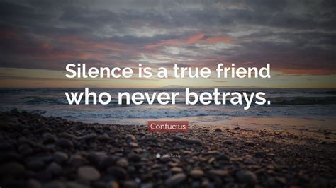 confucius quote silence   true friend   betrays  wallpapers quotefancy