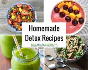 Home Detox Diet Recipes by 21 Detox Recipes Favehealthyrecipes
