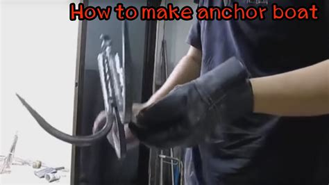 how to make a boat anchor how to make anchor boat youtube