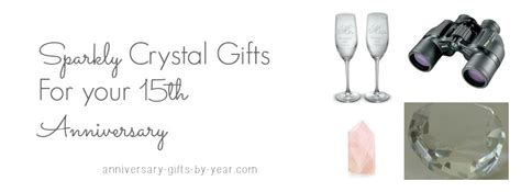 Wedding Anniversary Gift Guide By Year by The Best 15 Year Wedding Anniversary Gift Guide