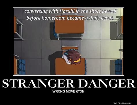 Stranger Danger Meme - stranger danger the melancholy of haruhi suzumiya know