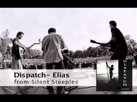 lyrics dispatch dispatch elias lyrics letssingit lyrics