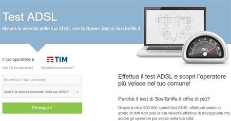sostariffe test adsl velocit 224 adsl 3 siti preziosi su cui testarla