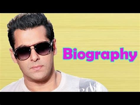 biography of salman khan salman khan biography video