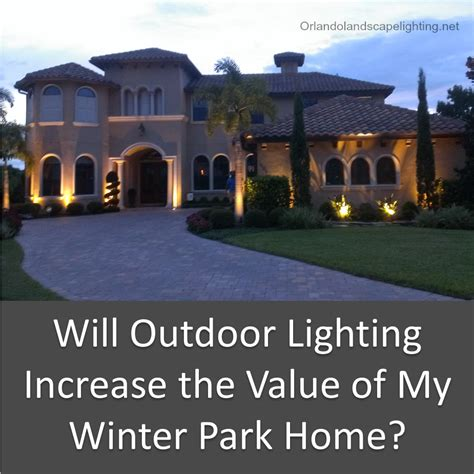 will outdoor lighting increase the value of my winter park