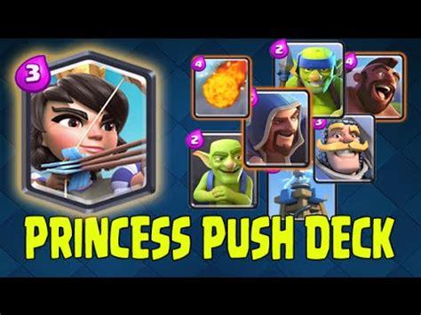 clash royale princess push deck awesome deck