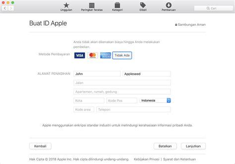 membuat apple id di pc membuat atau menggunakan id apple tanpa metode pembayaran