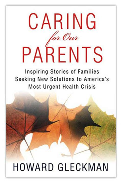 5 solutions to save america books caring for our parents inspiring stories of families
