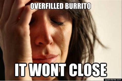 Burrito Meme - burrito meme memes