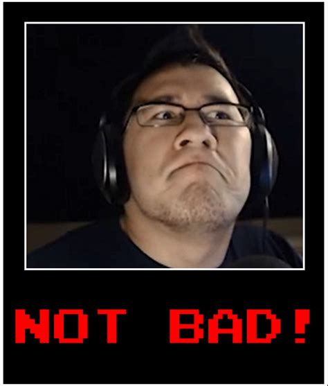Meme Not Bad - not bad markiplier meme by steffieneko on deviantart