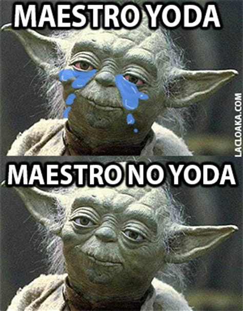 Memes De Star Wars - memes maestro yoda