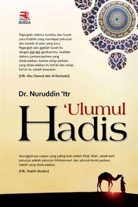 Ulumul Hadis Nuruudin Itr Buku Agama Islam bukukita ulumul hadis hc toko buku