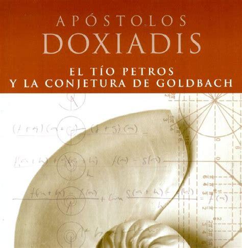libro el tio petros y libros y mas el tio petros y la conjetura de goldbach de ap 243 stolos doxiadis