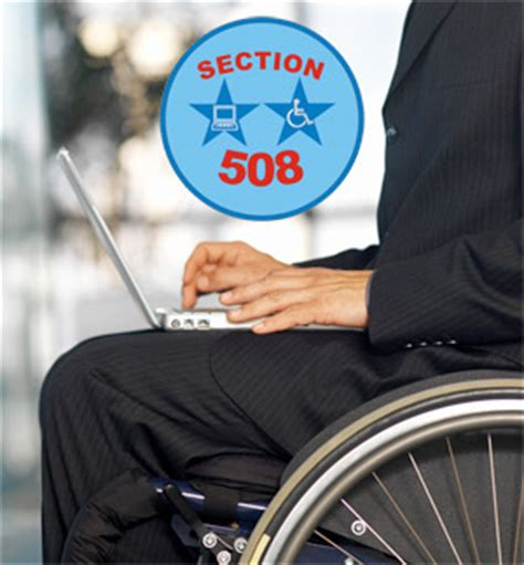 section 508 law section 508 the web accessibility act what is it