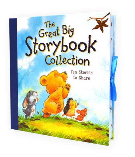the story of my books the great big storybook collection ten stories to