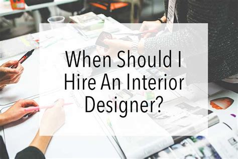 should i be an interior designer when should i hire an interior designer jo chrobak