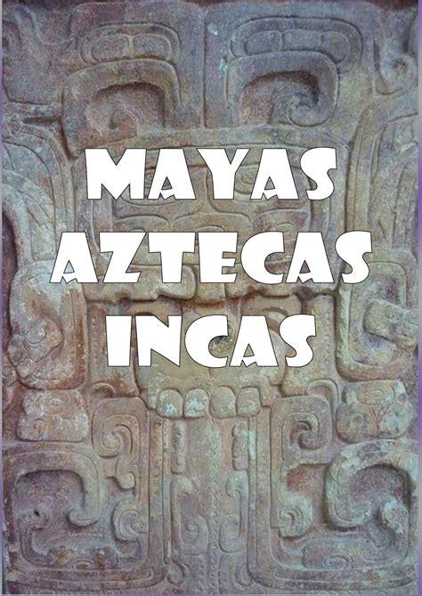 Calendario Azteca Y Inca Calam 233 O Mayas Aztecas E Incas