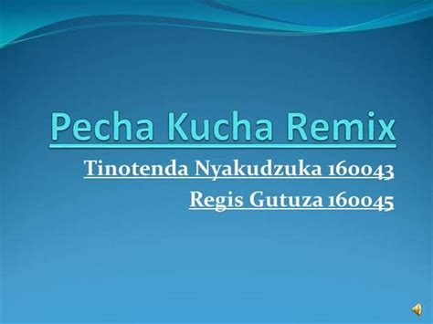 pecha kucha remix authorstream