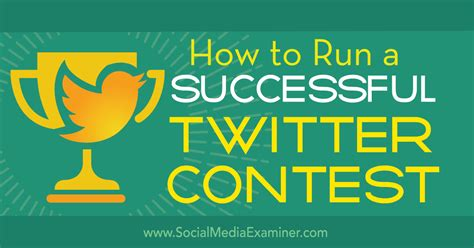 How To Run A Giveaway On Twitter - how to run a successful twitter contest social media examiner