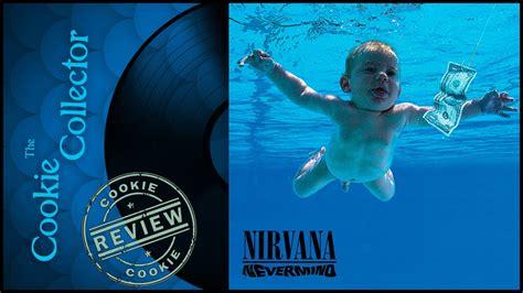 Maxy Nirwana 1 nirvana nevermind album review