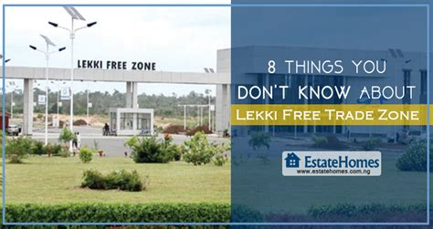 8 Things About You Do Not by 8 Things You Don T About Lekki Free Trade Zone