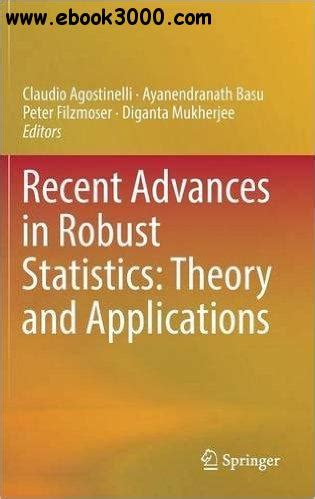 recent advances in robust statistics theory and