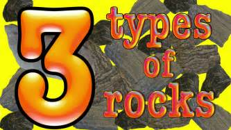 3 types of rock a science song youtube