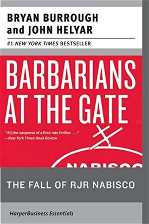 Johns Mba Review by Barbarians At The Gate The Fall Of Rjr Nabisco By Bryan