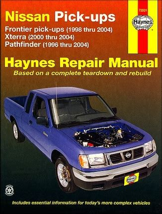 service manuals schematics 2000 nissan pathfinder head up display nissan frontier xterra pathfinder repair manual 1996 2004 haynes