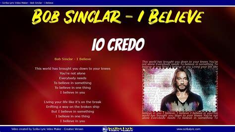 believe testo bob sinclar i believe lyrics lyric testo