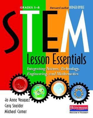 business essentials for utility engineers books stem lesson essentials grades 3 8 integrating science