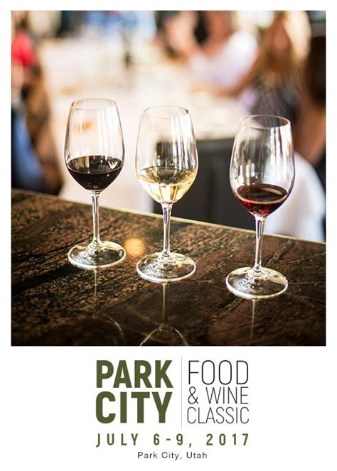 Bj4730 Wine 5 In 1 park city food wine classic tickets at park city in park city by park city food