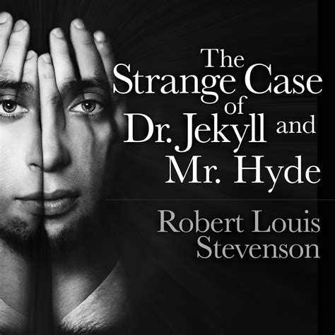 printable version of dr jekyll and mr hyde the strange case of dr jekyll and mr hyde audiobook by