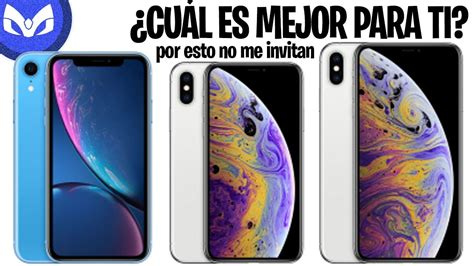 iphone xr vs iphone xs xs max cual debes comprar