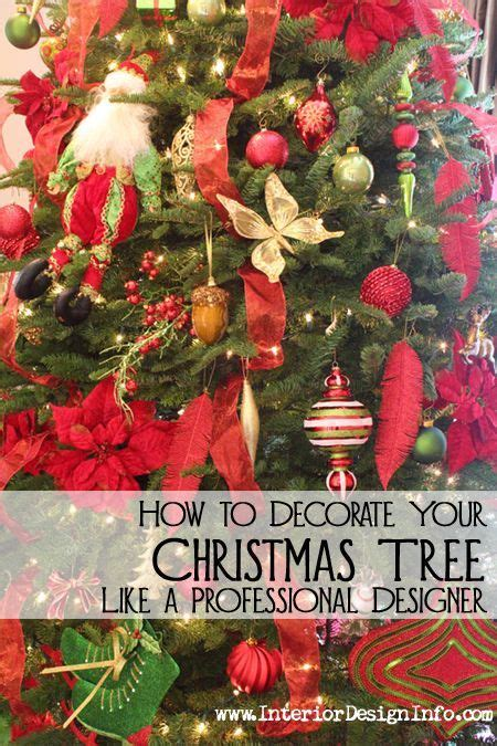 decorate your christmas tree like a professional how to decorate your tree like a professional designer