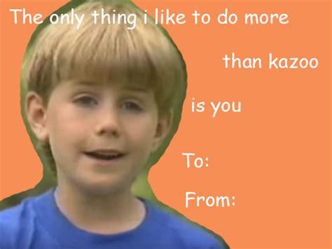 Meme Valentine Cards - kazoo boy valentine s day card memes pinterest memes