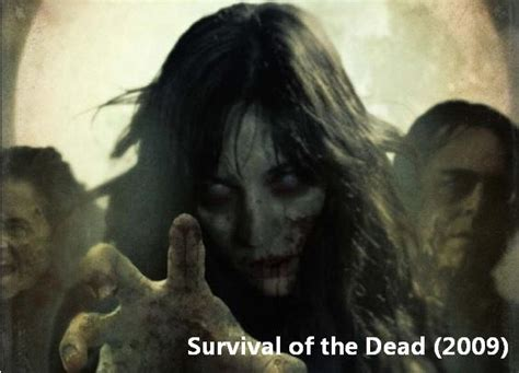Survival Of The Dead 2009 Full Movie Death To Cgi Survival Of The Dead 2009