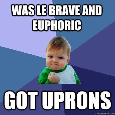Euphoria Meme - was le brave and euphoric got uprons success kid quickmeme