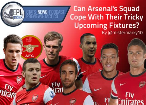 epl arsenal fixtures can arsenal s squad cope with their tricky upcoming
