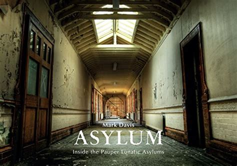 asylum inside the pauper lunatic asylums english edition psicologia panorama auto