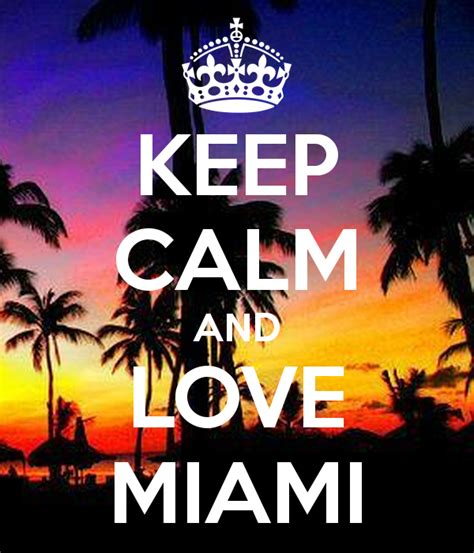 State Candles Keep Calm And Love Miami Poster Miami Keep Calm O Matic