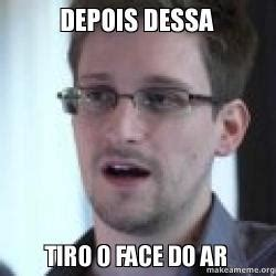 O Face Meme - depois dessa tiro o face do ar make a meme