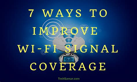 improve wifi signal coverage techsansar