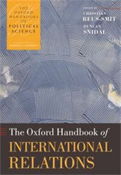 the oxford handbook of financial regulation oxford handbooks in books oxford handbook of international relations oxford handbooks