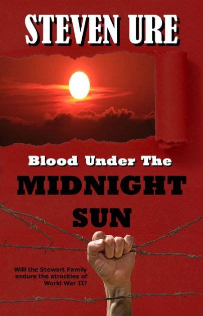 libro midnight sun blood on blood under the midnight sun by steven ure nook book ebook barnes noble 174
