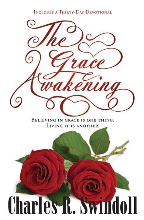 The Grace Awakening the grace awakening