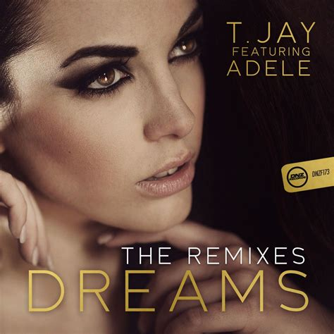 download mp3 dj adele dreams the remixes adele t jay mp3 buy full tracklist