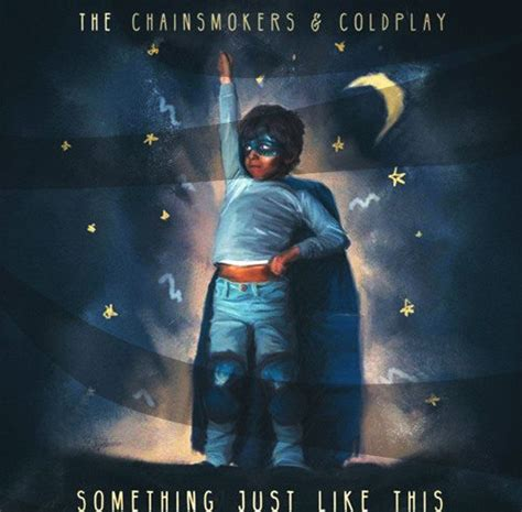 coldplay something just like this something just like this the chainsmokers coldplay