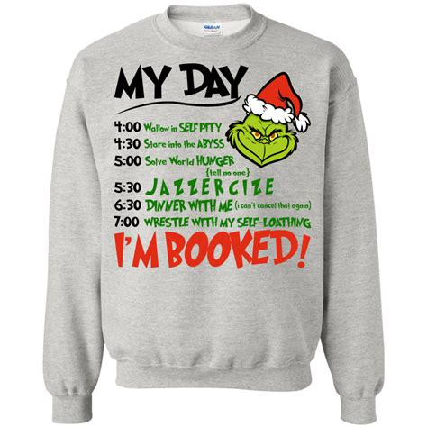 Booked A M A the grinch my day i m booked t shirt