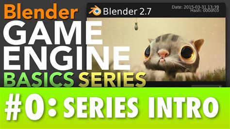 blender tutorial series blender game engine basics tutorial series blendernation